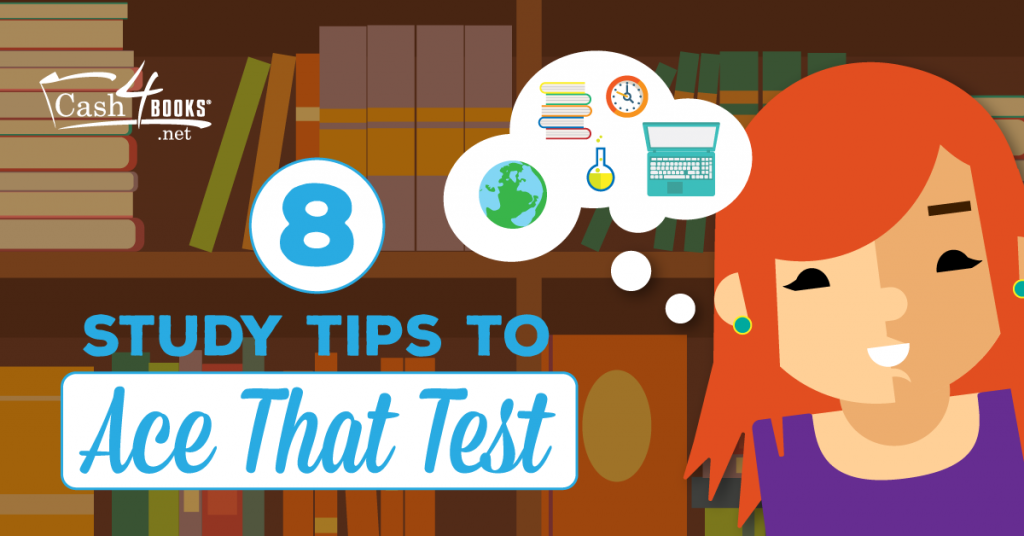 8 Study Tips To Ace That Test