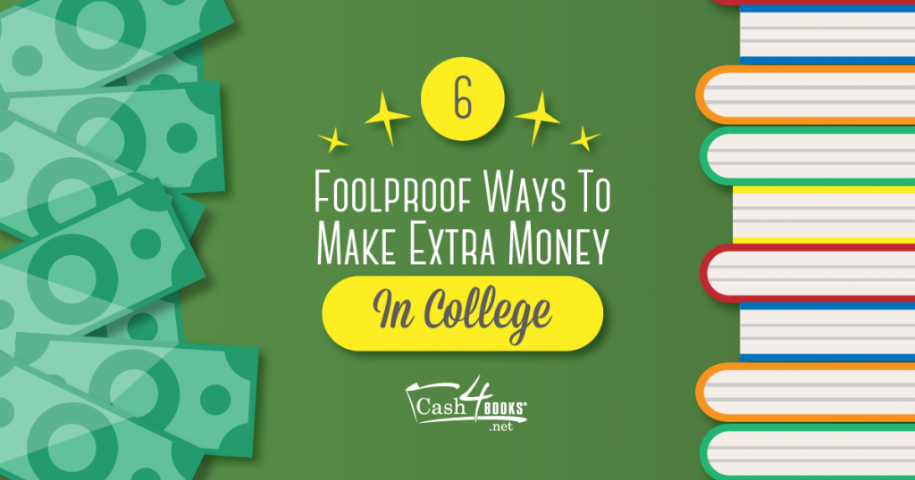 Make Extra Money in College