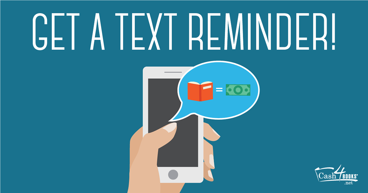 Get a Text Reminder | Cash4Books