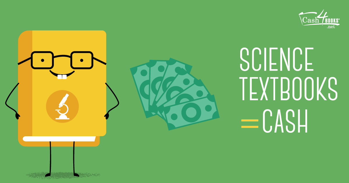 Science textbooks are valuable. Sell your Biology, Chemistry, and Anatomy books to make extra cash this semester.