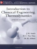Introduction to Chemical Engineering Thermodynamics (The Mcgraw-Hill Chemical Engineering Series)