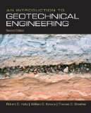 Introduction to Geotechnical Engineering, An (2nd Edition)