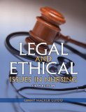 Legal and Ethical Issues in Nursing (6th Edition)