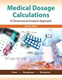 Medical Dosage Calculations (11th Edition)