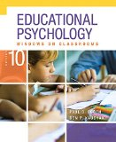 Educational Psychology: Windows on Classrooms, Enhanced Pearson eText with Loose-Leaf Version -- Access Card Package (10th Edition)