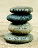 Microeconomics: Theory and Applications with Calculus (4th Edition)