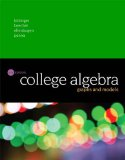 College Algebra: Graphs and Models (6th Edition)
