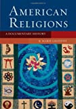 American Religions: A Documentary History