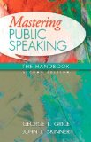 Mastering Public Speaking: The Handbook (2nd Edition)