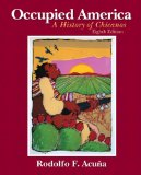 Occupied America: A History of Chicanos (8th Edition)