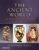 The Ancient World: A Social and Cultural History (8th Edition)