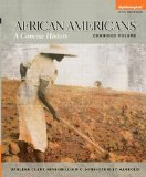 African Americans: A Concise History, Combined Volume (5th Edition)
