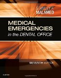 Medical Emergencies in the Dental Office, 7e