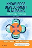 Knowledge Development in Nursing: Theory and Process, 10e