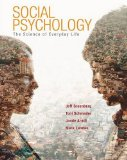 Social Psychology: The Science of Everyday Life