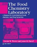 The Food Chemistry Laboratory: A Manual for Experimental Foods, Dietetics, and Food Scientists, Second Edition (Contemporary Food Science)