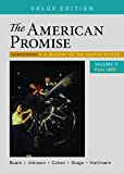 The American Promise, Value Edition, Volume 2: A History of the United States