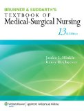 Brunner & Suddarth's Textbook of Medical-Surgical Nursing, North American Edition (Single Volume) (Textbook of Medical-Surgical Nursing- 1-Vol (Br/Su)