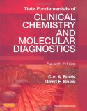 Tietz Fundamentals of Clinical Chemistry and Molecular Diagnostics, 7e (Fundamentals of Clinical Chemistry (Tietz))